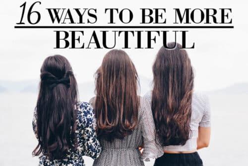 Comment être belle?